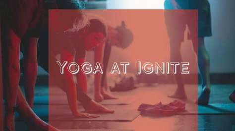 Yoga at Ignite
